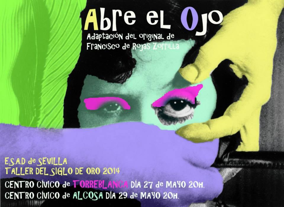 Actriz en Abre el ojo de Rojas Zorrilla. Personaje Clara y Marichispa. Dirigida por Omero Cruz. Centro Cívico Torreblanca y Centro Cívico Alcosa (Sevilla). Mayo 2014 (2)